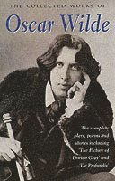 The Collected Works of Oscar Wilde (h�ftad)