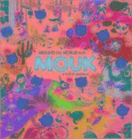 Around the World with Mouk (inbunden)