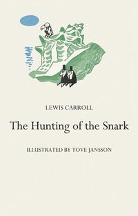 The Hunting of the Snark (inbunden)