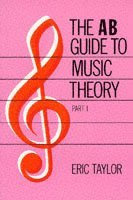 The AB Guide to Music Theory, Part I (inbunden)