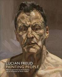 Lucian Freud: Painting People (h�ftad)
