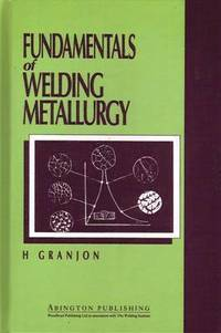 Fundamentals of Welding Metallurgy (inbunden)