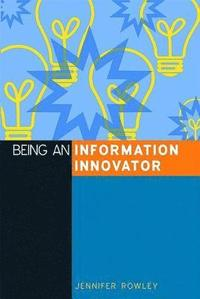 Being an Information Innovator (h�ftad)