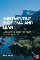 Implementing Six Sigma and Lean (h�ftad)