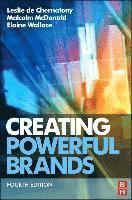 Creating Powerful Brands, 4th Edition (h�ftad)