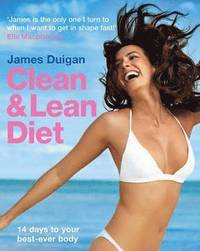 The Clean and Lean Diet (h�ftad)