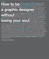 How To Be A Graphic Designer Without Losing Your Soul 2nd Edition (h�ftad)