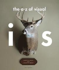 The A-Z of Visual Ideas (h�ftad)