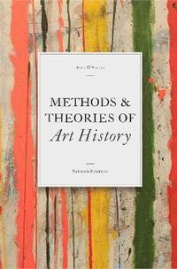 Methods &; Theories of Art History (h�ftad)