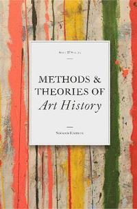 Methods &; Theories of Art History (h�ftad)