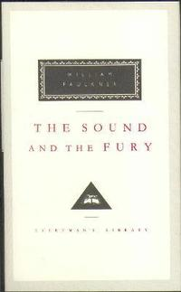 The Sound and the Fury (inbunden)