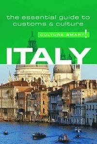 Italy - Culture Smart! (h�ftad)