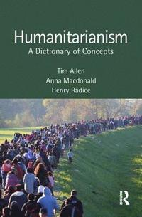 Dictionary of Humanitarianism (h�ftad)