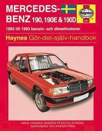 Mercedes-Benz 190, 190E & 190D (83 - 93) Svensk text (inbunden)