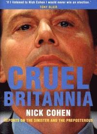 Cruel Britannia (h�ftad)