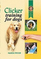 Clicker Training for Dogs (h�ftad)