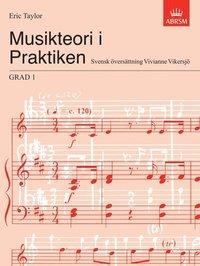 Musikteori i Praktiken Grad 1 (inbunden)