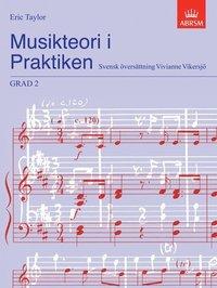 Musikteori i Praktiken Grad 2 (inbunden)