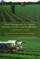 Weed Management for Organic Farmers, Growers and Smallholders (e-bok)