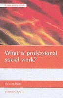 What is Professional Social Work? (h�ftad)