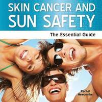 Skin Cancer and Sun Safety (inbunden)
