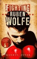 Fighting Ruben Wolfe (h�ftad)