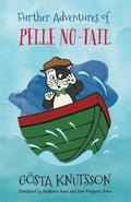 Further Adventures of Pelle No-Tail (Book 2)