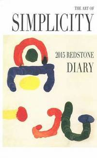 Redstone Diary 2015: the Art of Simplicity (inbunden)