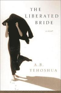 The Liberated Bride (inbunden)