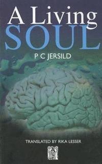 A Living Soul (inbunden)