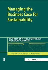 Managing the Business Case for Sustainability