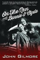 On the Run with Bonnie &; Clyde (h�ftad)