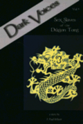 Dark Voices: v. 6 Sex Slaves of the Dragon Tong