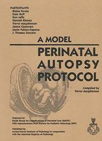 A Model Perinatal Autopsy Protocol (pocket)