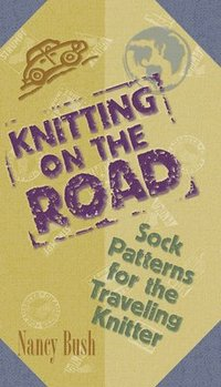 Knitting on the Road (inbunden)