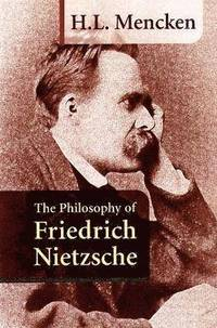 The Philosophy of Friedrich Nietzsche (h�ftad)