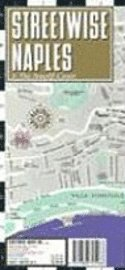 Streetwise Naples Map - Laminated City Street Map of Naples, Italy: Folding Pocket Size Travel Map