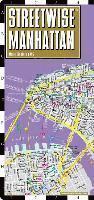Streetwise Manhattan Map - Laminated City Street Map of Manhattan, New York: Folding Pocket Size Travel Map ()