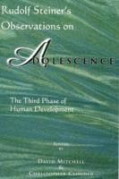 Rudolf SSeiner's Observations on Adolescence (h�ftad)