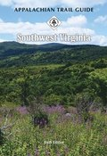 Appalachian Trail Guide to Southwest Virginia