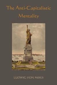The Anti-Capitalistic Mentality (h�ftad)
