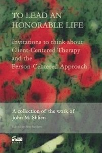 To Lead an Honorable Life (h�ftad)