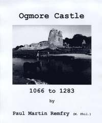 Ogmore Castle, 1066 to 1283 (h�ftad)