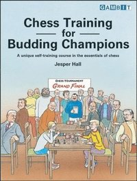 Chess Training For Budding Champions (h�ftad)