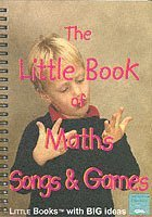 The Little Book of Maths Songs and Games (h�ftad)