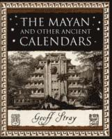 The Mayan and Other Ancient Calendars (h�ftad)