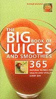 The Big Book of Juices and Smoothies (inbunden)