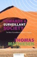 Towards a Surveillant Society (h�ftad)