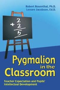 Pygmalion in the Classroom (h�ftad)