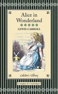 Alice in Wonderland and Through the Looking-glass (inbunden)